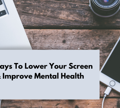 7 easy ways to lower your screen time